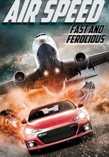 Air Speed: Fast and Ferocious