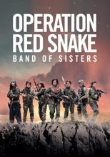 Operation Red Snake - Band of Sisters
