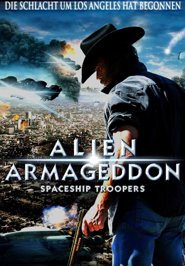 Alien Armageddon - Spaceship Troopers