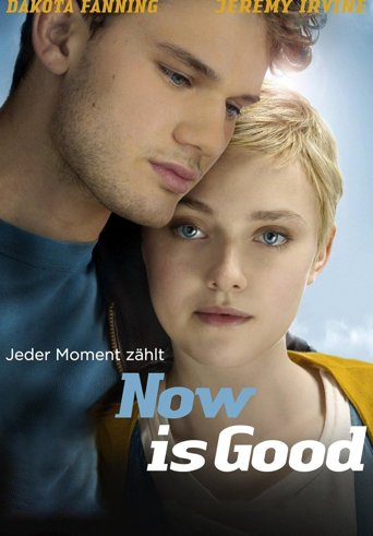 Now Is Good - Jeder Moment zählt